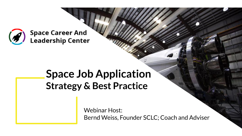 Webinar - Space Job Application Strategy & Best Practices
